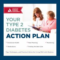 Cover image for Your type 2 diabetes action plan tips, techniques, and practical advice for living well with diabetes