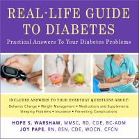 Cover image for Real-life guide to diabetes practical answers to your diabetes problems