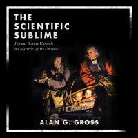 Imagen de portada para The scientific sublime popular science unravels the mysteries of the universe