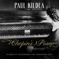 Cover image for Chopin's piano in search of the instrument that transformed music