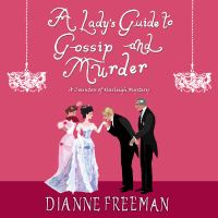 Cover image for A lady's guide to gossip and murder