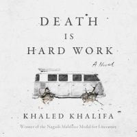 Cover image for Death is hard work a novel