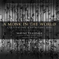 Cover image for A monk in the world cultivating a spiritual life