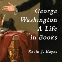 Cover image for George Washington a life in books