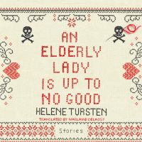 Cover image for An elderly lady is up to no good