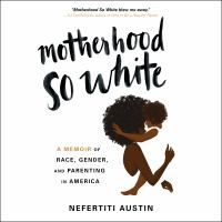 Cover image for Motherhood so white [sound recording CD]