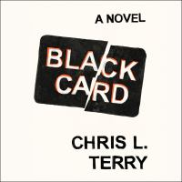Cover image for Black card a novel