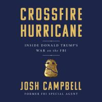 Imagen de portada para Crossfire hurricane Inside donald trump's war on the fbi.