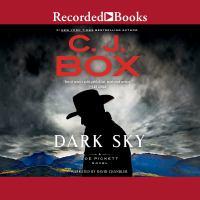 Cover image for Dark sky. bk. 21 [sound recording CD] : Joe Pickett series
