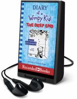 Cover image for The deep end. bk. 15 [Playaway] : Diary of a wimpy kid series
