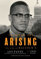 Cover image for The dead are arising The life of malcolm x.