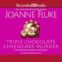 Cover image for Triple chocolate cheesecake murder. bk. 27 [sound recording CD] : Hannah Swensen series