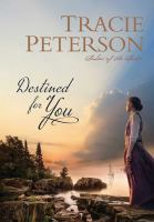 Cover image for Destined for you. bk. 1 [sound recording CD] : Ladies of the lake series