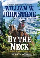 Cover image for By the neck. bk. 1 [sound recording CD] : Stoneface Finnegan western series
