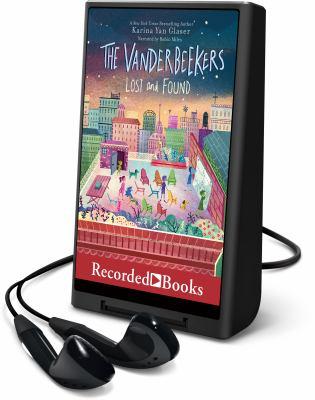 Imagen de portada para The Vanderbeekers lost and found. bk. 4 [Playaway] : Vanderbeekers series