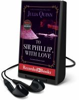 Imagen de portada para To Sir Phillip, with love. bk. 5 [Playaway] : Bridgerton series