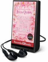 Imagen de portada para On the way to the wedding. bk. 8 [Playaway] : Bridgerton series