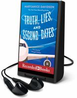 Imagen de portada para Truth, lies, and second dates. bk. 3 [Playaway] : Danger, Sweetheart series