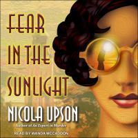 Imagen de portada para Fear in the sunlight Josephine tey mystery series, book 4.