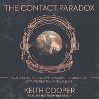 Imagen de portada para The contact paradox [sound recording CD] : challenging our assumptions in the search for extraterrestrial intelligence