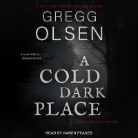 Imagen de portada para A cold dark place Emily kenyon thriller series, book 1.