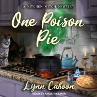 Cover image for One poison pie. bk. 1 Kitchen witch mystery series