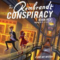 Imagen de portada para The rembrandt conspiracy Lost art mystery series, book 2.