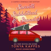 Imagen de portada para Sunsets, sabbatical, & scandal Camper and criminals cozy mystery series, book 10.