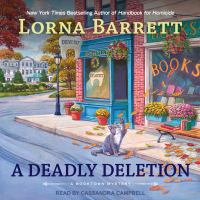 Cover image for A deadly deletion Booktown mystery series, book 15.