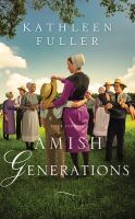 Imagen de portada para Amish generations [sound recording CD] : four stories