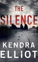 Cover image for The silence. bk. 2 [sound recording CD] : Columbia River series