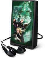 Cover image for Neverseen. bk. 4 [Playaway] : Keeper of the lost cities series