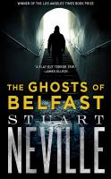 Cover image for The ghosts of Belfast. bk. 1 [sound recording CD] : Belfast series