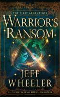 Cover image for Warrior's ransom. bk. 2 [sound recording CD] : First Argentines series