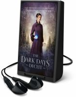 Cover image for The Dark Days deceit. bk. 3 [Playaway] : Lady Helen series