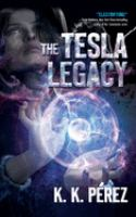 Imagen de portada para The Tesla legacy [sound recording CD]
