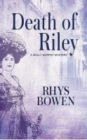 Cover image for Death of Riley. bk. 2 [sound recording CD] : Molly Murphy series
