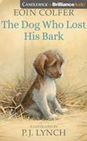 Cover image for The dog who lost his bark [sound recording CD]