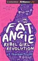 Cover image for Fat Angie. bk. 2 [sound recording CD] : rebel girl revolution. Fat Angie series