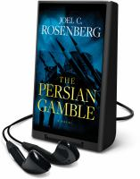 Cover image for The Persian gamble [Playaway] : a novel