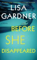 Cover image for Before she disappeared [sound recording CD] : a novel