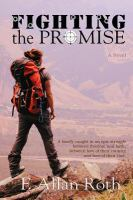 Cover image for Fighting the promise : a novel