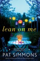 Cover image for Lean on me. bk. 1 : Family is forever series