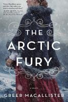 Imagen de portada para The Arctic fury : a novel