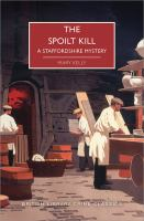 Cover image for The spoilt kill. bk. 1 : Hedley Nicholson series