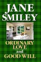 Cover image for Ordinary love ; and, Good will : two novellas