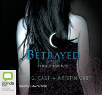 Imagen de portada para Betrayed. bk. 2 House of Night series