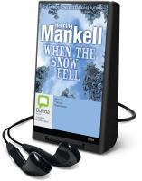 Cover image for When the snow fell. bk. 3 Joel Gustafson series
