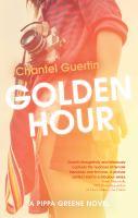 Cover image for Golden hour. bk. 4 : Pippa Greene series