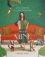 Cover image for Miss Mink : wise words for a cat countess